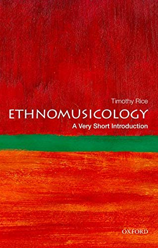 Compare Textbook Prices for Ethnomusicology: A Very Short Introduction Very Short Introductions 3 Edition ISBN 9780199794379 by Rice, Timothy