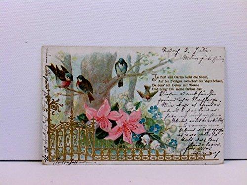 Präge-AK Blumen und Vögel mit Golddekor; In Feld und Garten lacht die Sonne ...