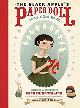 Black Apple s Paper Doll Primer The by Emily Winfield Martin  2011  Paperback