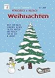 Vicky Bo's zauberhaftes Mitmachbuch und Malbuch - Weihnachten. Ideen zum Malen, Schneiden, Kleben, Falten, Basteln und Rätseln für die Zeit im Advent. 3-7 Jahre