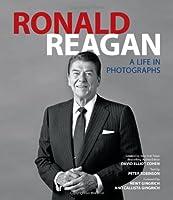 Ronald Reagan: A Life in Photographs