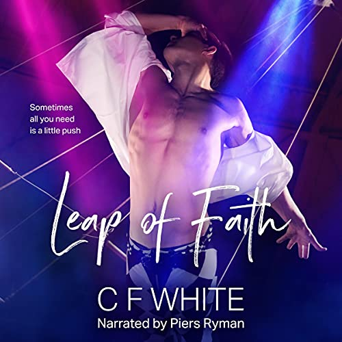 Leap of Faith Audiobook By C F White cover art