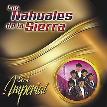 Los Nahuales de la Sierra (Serie Imperial)