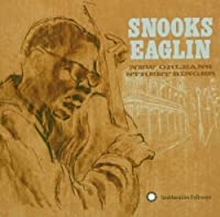 New Orleans Street Singer by SNOOKS EAGLIN (2005-08-30)