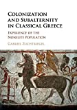 Colonization and Subalternity in Classical Greece: Experience of the Nonelite Population