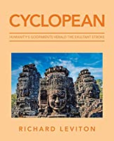 Cyclopean: Humanity's Godparents Herald the Exultant Stroke