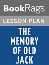 Lesson Plans The Memory of Old Jack