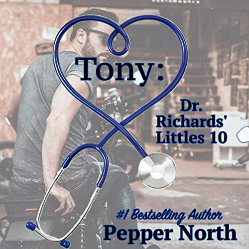Tony: Dr. Richards' Littles 10 audiobook cover art