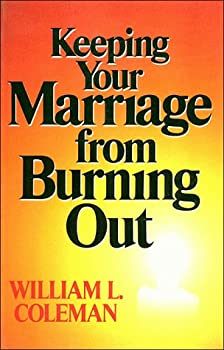 Hardcover Keeping Your Marriage from Burning Out Book