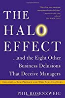 The Halo Effect: and the Eight Other Business Delusions That Deceive Managers by Phil Rosenzweig(2014-06-17)