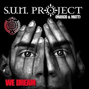 We Dream