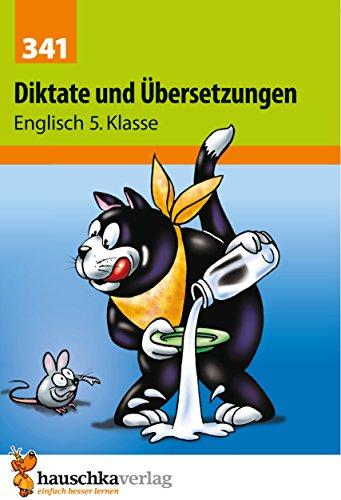 Diktate und Übersetzungen. Englisch 5. Klasse, A5-Heft