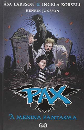 Pax: a menina fantasma vol.3