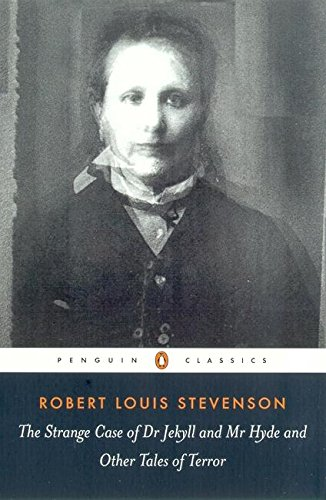 The Strange Case of Dr. Jekyll and Mr. Hyde: And Other Tales of Terror (Penguin Classics)の詳細を見る