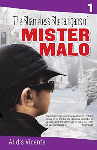 The Shameless Shenanigans of Mister Malo / Las Terribles Travesuras de Mister Malo: The Mister Malo Series / Serie Mister Malo