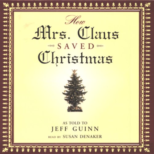 How Mrs. Claus Saved Christmas audiobook cover art