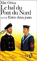 Bal Du Pont Du Nord (Folio)