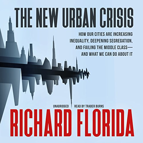 The New Urban Crisis audiobook cover art