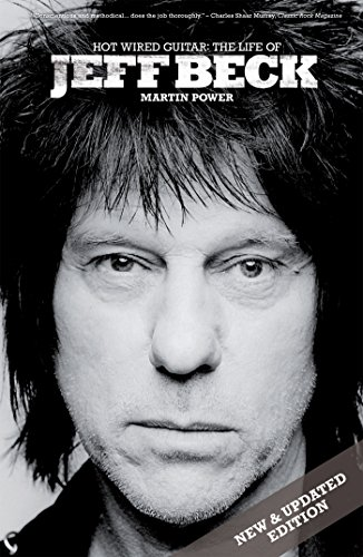 Hot Wired Guitar: The Life of Jeff Beck (English Edition)