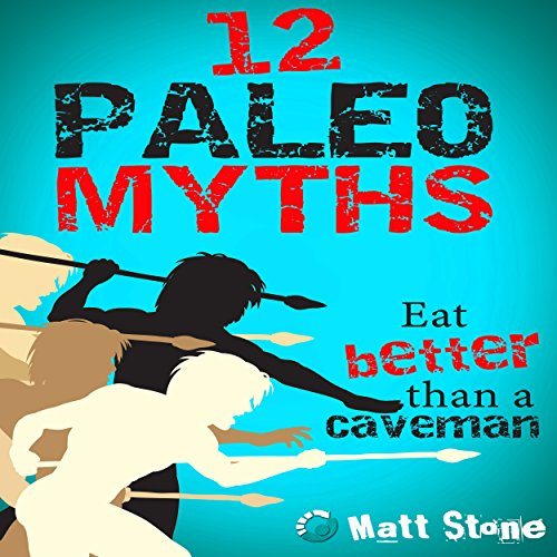 12 Paleo Myths audiobook cover art