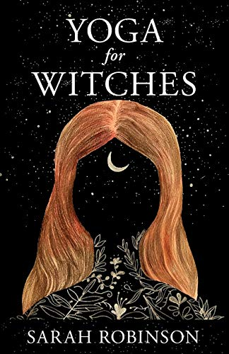 Compare Textbook Prices for Yoga for Witches  ISBN 9781910559550 by Robinson, Sarah