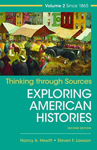 Thinking Through Sources for American Histories, Volume 2