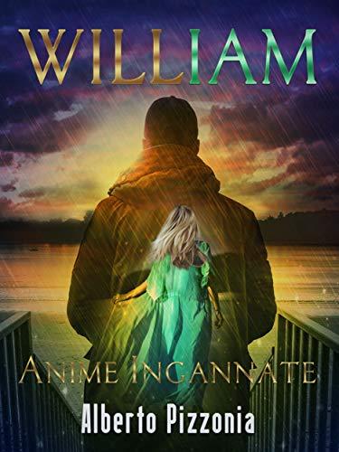 WILLIAM: Anime Ingannate