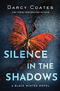 Silence in the Shadows (Black Winter Book 4) by [Darcy Coates]