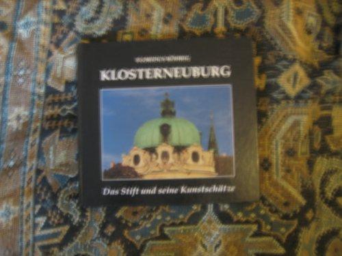 Klosterneuburg. Das Stift und seine Kunstschätze
