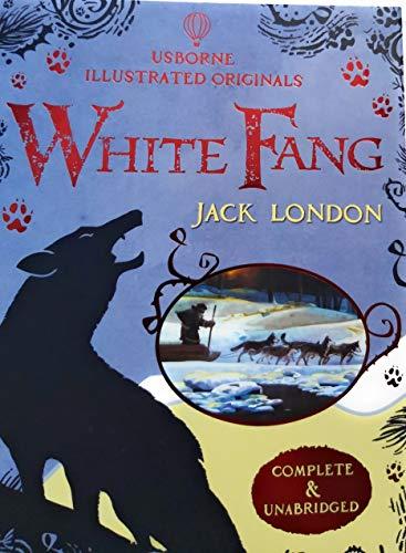 White Fang Usborne Illustrated Originals B07MTR7J47 Book Cover