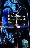 Robert Hültner: Das schlafende Grab