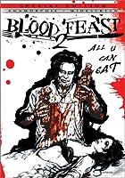 BLOOD FEAST 2-ALL U CAN EAT