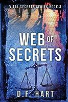 Web of Secrets: Book Four of the Vital Secrets series