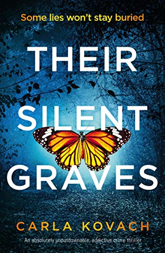 Their Silent Graves: A completely gripping and addictive crime thriller (Detective Gina Harte Book 7) by [Carla Kovach]
