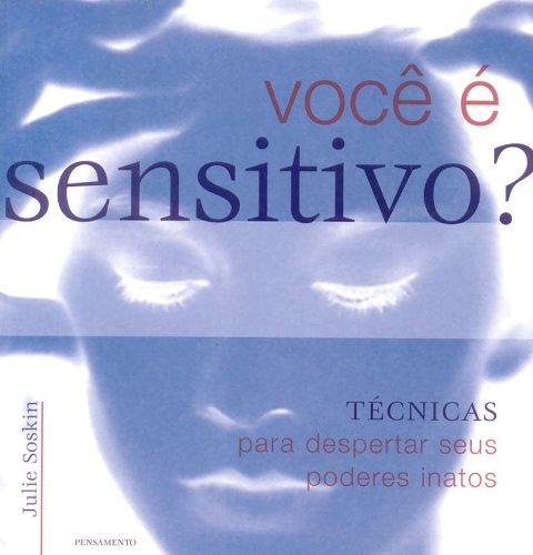 Você e Sensitivo?