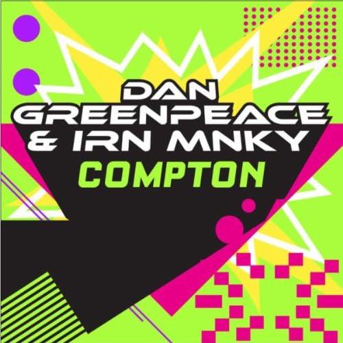 Dan Greenpeace & Irn Mnky