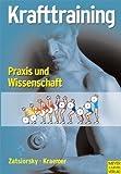 Krafttraining - Praxis und Wissenschaft von Vladimir M. Zatsiorsky (2008) Broschiert