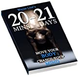 Wayne Leal - 20 21: Move Your Body, Change Your Mind (DVD & Book) [NTSC] [Reino Unido]