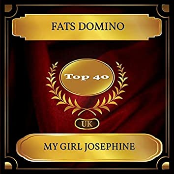 My Girl Josephine (UK Chart Top 40 - No. 32)