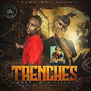 Trenches (feat. Wtn Teezzy)
