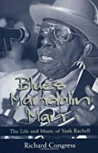 Blues Mandolin Man: The Life and Music of Yank Rachell (American Made Music Series)