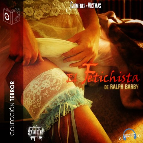 El fetichista [The Fetishist] audiobook cover art