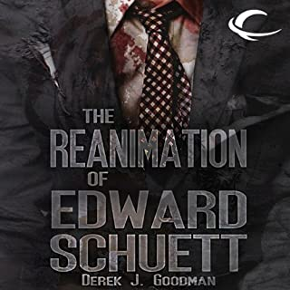 The Reanimation of Edward Schuett cover art