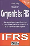 Comprendre les IFRS - Guide pratique des différences à connaître entre les normes IFRS et la comptabilité