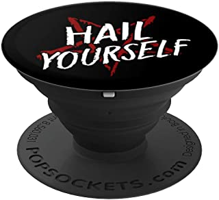 Hail Yourself LPOTL Pentagram Pentacle Satanic Occult - PopSockets Grip and Stand for Phones and Tablets