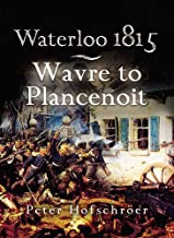Waterloo 1815: wavre ، plancenoit السباق من أجل Paris