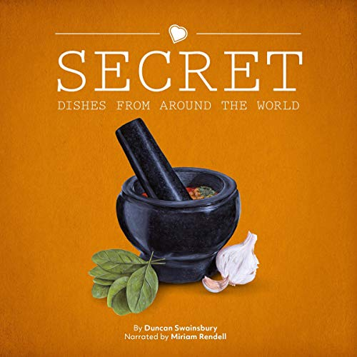 Secret Dishes From Around the World cover art