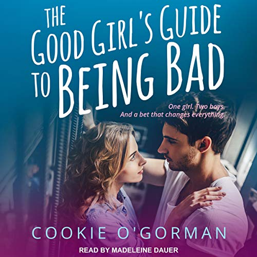 The Good Girl's Guide to Being Bad cover art