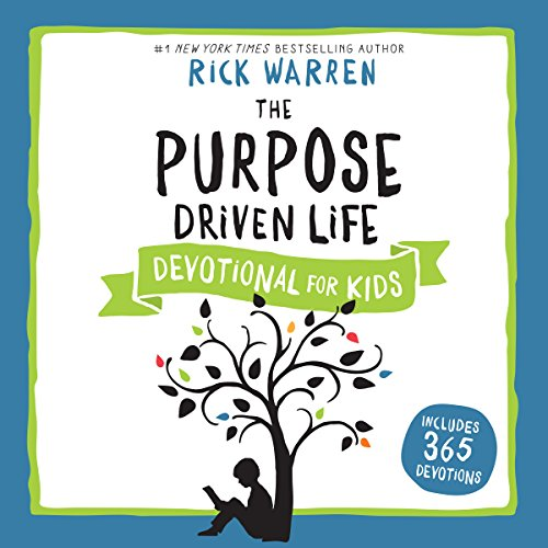 The Purpose Driven Life Devotional for Kids audiobook cover art