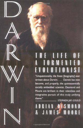 Darwin: The Life of a Tormented Evolutionist by James Moore and Adrian Desmond